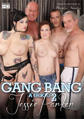 Gang Bang A Go Go, Part 2: Jessie Parker