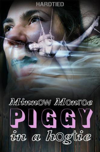HardTied - Minnow Monroe - Piggy In a Hogtie