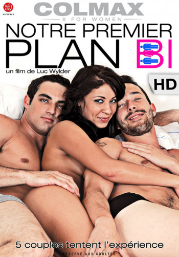 Notre premier plan Bi