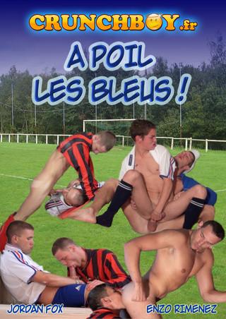 Crunchboy - A Poils Les Bleus!