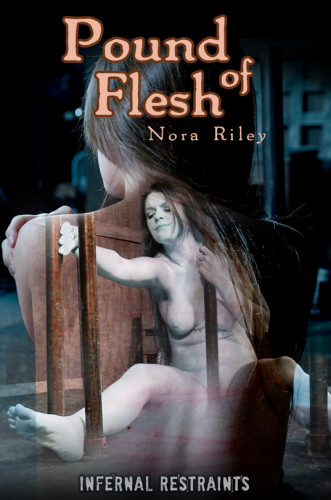Nora Riley -Pound of Flesh