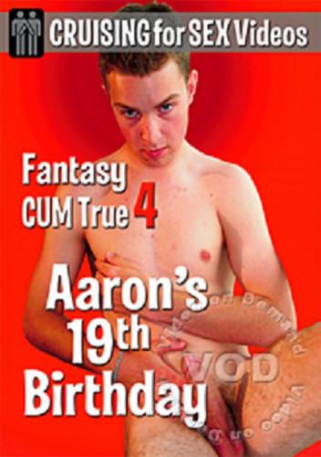 Description Cruising for Sex - Fantasy Cum True 4 Aaron's 19th Birthday