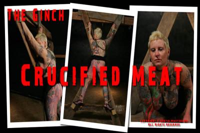 Ginch Crucified