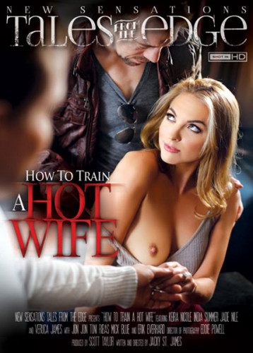 New Sensations - How to Train A Hot Wife (2015)