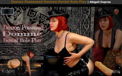 Demon Possessed Domme Denial Role Play