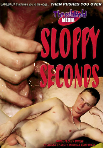 Description Sloppy Seconds