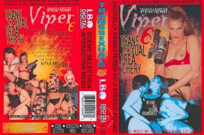 Viper 6 - Transsexual Treachery