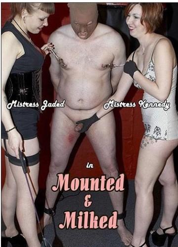 Mounted & Milked