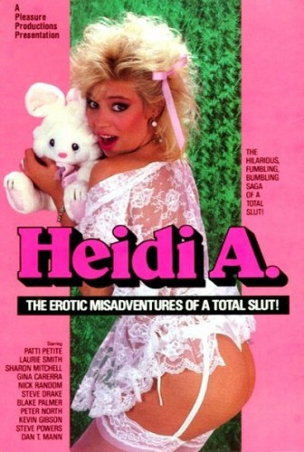 Heidi A? The Erotic Misadventures of a Total Slut