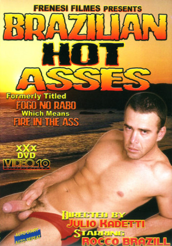 Brazilian Hot Asses - Rocco Brasill, Ricardo Caffe, Matheus Resende