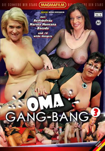 Oma Gang-Bang Teil 3