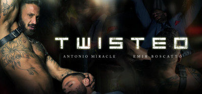MenAtPlay - Antonio Miracle & Emir Boscatto - Twisted