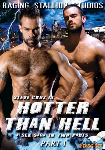 Raging Stallion - Hotter Than Hell Part 1 (2008)