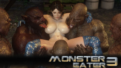 Monster Eater Pt.3