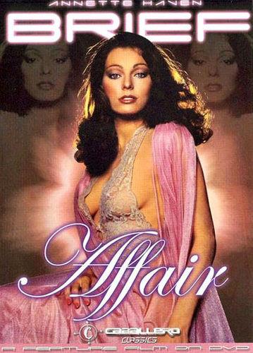 Description Brief Affair(1982)- Annette Haven, Bridgette Monet, Lisa De Leeuw