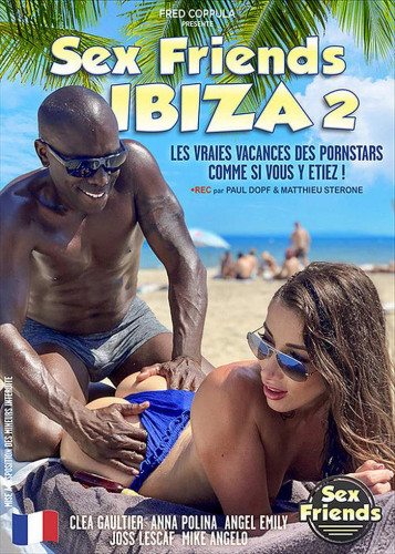 Sex Friends Ibiza  vol.2