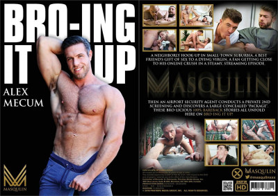 Description Masqulin – Bro-ing It Up Hd(2019)