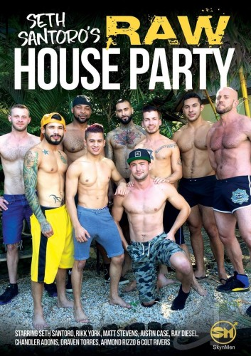 Skyn Men Media- Seth Santoro's Raw House Party (1080p)