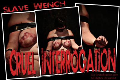 Wench – Cruel Interrogation