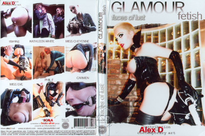 Glamour Fetish - Faces Of Lust