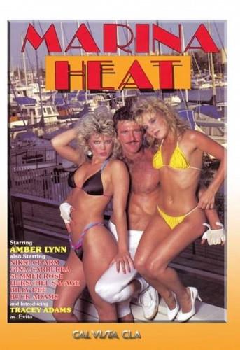 Description Marina Heat(1983)- Amber Lynn, Tracey Adams, Nikki Charm