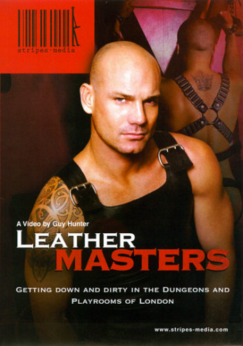 Description Leather Masters(London Dungeons)- Ben Mason, Andy O'Neil