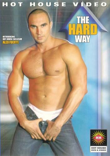 Hot House - The Hard Way