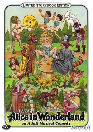 Description Alice in Wonderland: An X-Rated Musical Fantasy