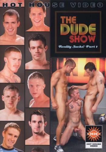 The Dude Exhibit – Truth Sucks!Piece Vol. 1