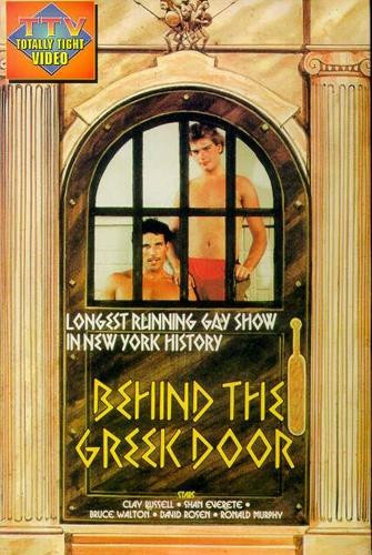 Behind The Greek Door(1975)- Clay Russell, Shawn Everett, Bruce Walton