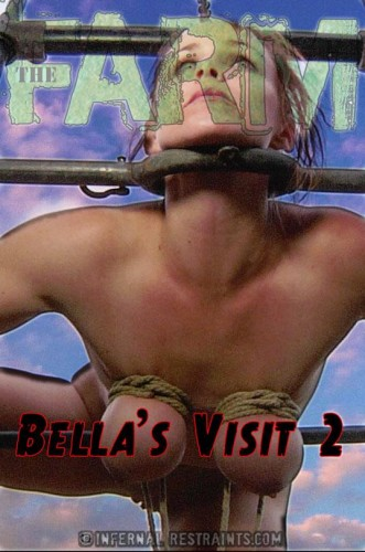 The Farm: Bella's Visit (Part 2)