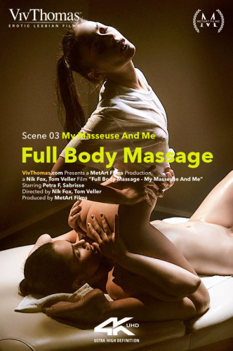 Petra F, Sabrisse - Full Body Massage Episode 3 - My Masseuse And Me
