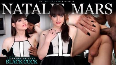 Natalie Mars in: Taking in that Black Cock