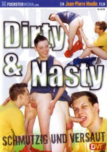 Description Dirty & Nasty