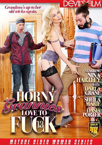 Horny Grannies Love To Fuck Part 13