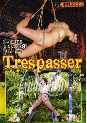 B&D Pleasures - Trespasser