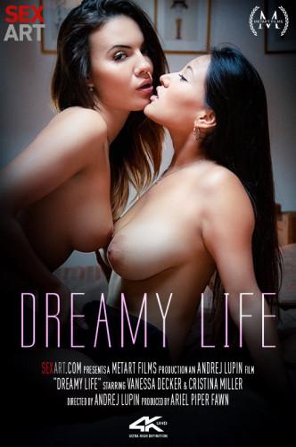 Cristina Miller, Vanessa Decker - Dreamy Life FullHD 1080p