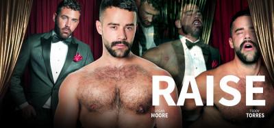 Raise (Logan Moore, Teddy Torres)