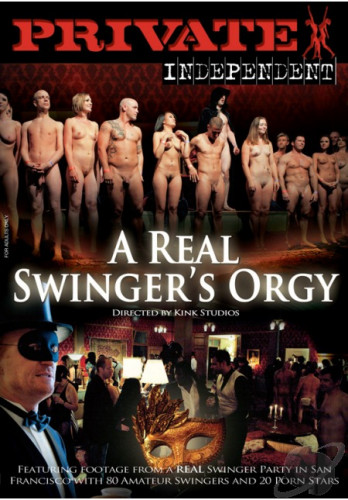 Private Independent 1: A Real Swinger's Orgy