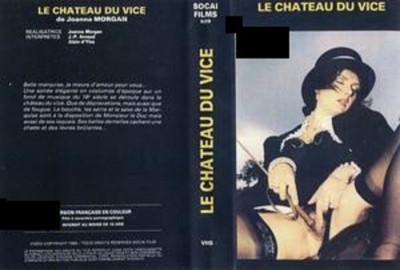 Description Le Chateau Du Vice (1985)