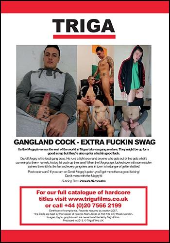 Gangland Cock Extra Sex Swag