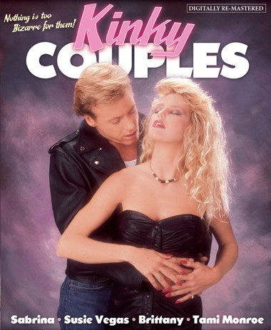 Description Kinky Couples (1990) - Sabrina Dawn, Susie Vegas, Brittany