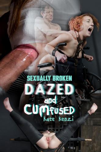 SexuallyB — Kate Kenzi — Dazed And Cumfused