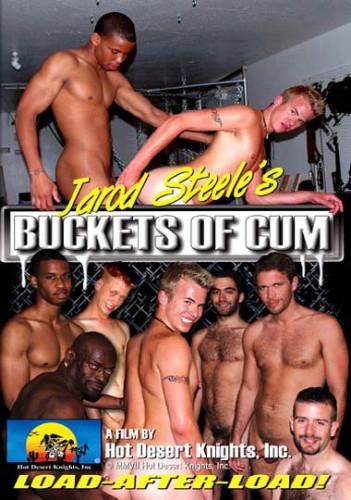 Description Jarod Steele's Buckets Of Cum