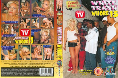 Description White Trash Whore 15
