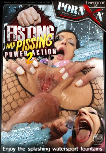 Fisting And Pissing Power Action 2