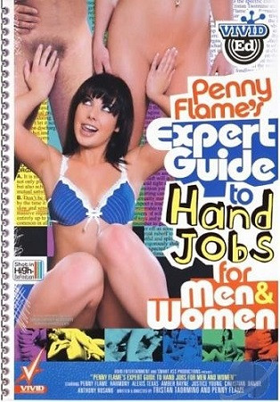 Description Penny Flame's Expert Guide to HandJobs for Men & Women