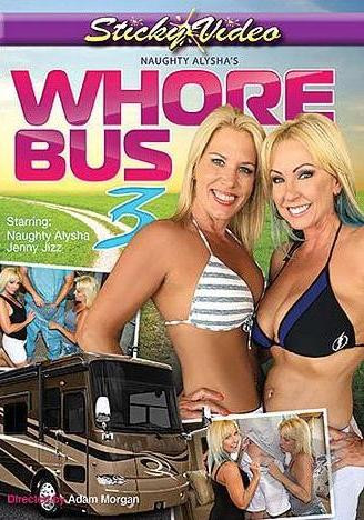 Naughty Alyshas Whore Bus 3 (2016)