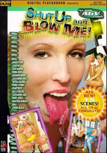 Shut Up And Blow Me! Volume 1