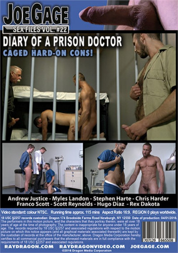 Joe Gage Sex Files — vol. 22 - Diary of a Prison Doctor